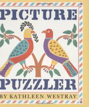 PICTURE PUZZLER by Kathleen Westray