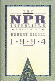 THE NPR INTERVIEWS 1994 by Robert Siegel