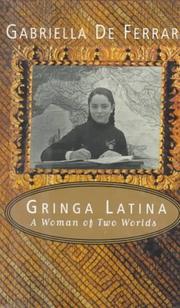 GRINGA LATINA by Gabriella De Ferrari
