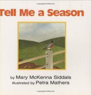 TELL ME A SEASON by Mary McKenna Siddals