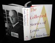 THE COLLECTED STORIES OF LOUIS AUCHINCLOSS by Louis Auchincloss