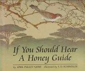 IF YOU SHOULD HEAR A HONEY GUIDE by April Pulley Sayre
