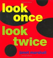 LOOK ONCE, LOOK TWICE by Janet Marshall