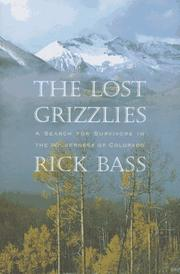 THE LOST GRIZZLIES by Rick Bass