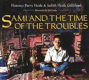 SAMI AND THE TIME OF THE TROUBLES by Florence Parry & Judith Heide Gilliland Heide