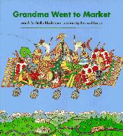 GRANDMA WENT TO MARKET by Stella Blackstone