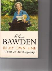 IN MY OWN TIME by Nina Bawden