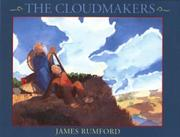 THE CLOUDMAKERS by James Rumford