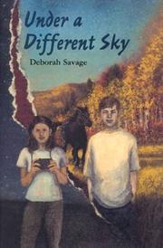 UNDER A DIFFERENT SKY by Deborah Savage