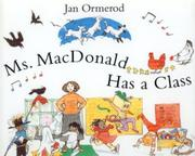 MS. MACDONALD HAS A CLASS by Jan Ormerod