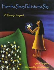 HOW THE STARS FELL INTO THE SKY: A Navajo Legend by Jerrie Oughton