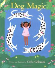 DOG MAGIC by Carla Golembe