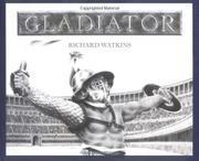 GLADIATOR by Richard Watkins