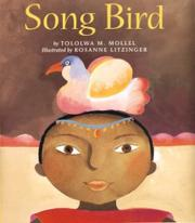 SONG BIRD by Tololwa M. Mollel