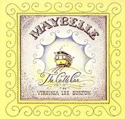 MAYBELLE THE CABLE CAR by Virginia Lee Burton