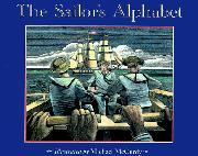 THE SAILOR'S ALPHABET by Michael McCurdy