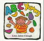 ABC YUMMY by Lisa Jahn-Clough