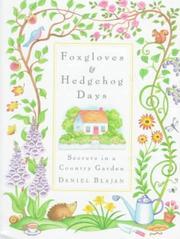 FOXGLOVES AND HEDGEHOG DAYS by Daniel J. Blajan