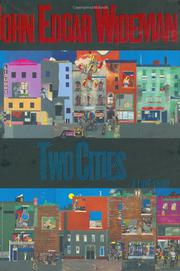TWO CITIES by John Edgar Wideman