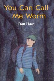 Book Cover for YOU CAN CALL ME WORM