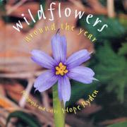 WILDFLOWERS AROUND THE YEAR by Hope Ryden