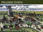PRAIRIE TOWN by Bonnie Geisert