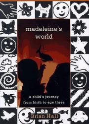 MADELEINE'S WORLD by Brian Hall