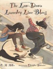 THE LOW-DOWN LAUNDRY LINE BLUES by C.M. Millen