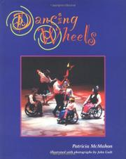 DANCING WHEELS by Patricia McMahon