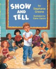 SHOW AND TELL by Stephanie Greene