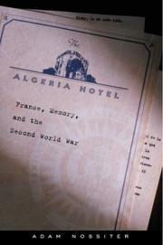 THE ALGERIA HOTEL by Adam Nossiter