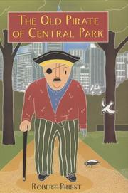 THE OLD PIRATE OF CENTRAL PARK by Robert Priest