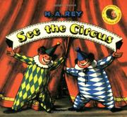 SEE THE CIRCUS by H.A. Rey