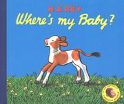 WHERE'S MY BABY? by H.A. Rey