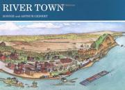 RIVER TOWN by Bonnie Geisert