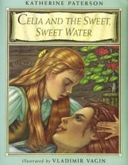 Cover art for CELIA AND THE SWEET, SWEET WATER