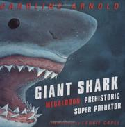 GIANT SHARK by Caroline Arnold