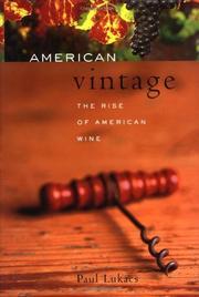 AMERICAN VINTAGE by Paul Lukacs