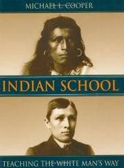 INDIAN SCHOOL by Michael L. Cooper