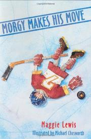 MORGY MAKES HIS MOVE by Maggie Lewis