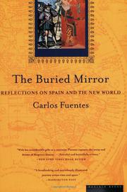 THE BURIED MIRROR by Carlos Fuentes