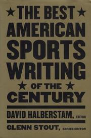 THE BEST AMERICAN SPORTS WRITING OF THE CENTURY by David Halberstam