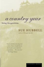 A COUNTRY YEAR: Living the Questions by Sue Hubbell