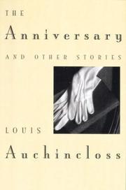 THE ANNIVERSARY by Louis Auchincloss