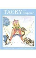 TACKY AND THE EMPEROR by Helen Lester