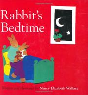 RABBIT'S BEDTIME by Nancy Elizabeth Wallace