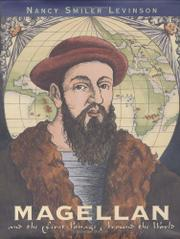 MAGELLAN AND THE FIRST VOYAGE AROUND THE WORLD by Nancy Smiler Levinson