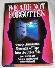 WE ARE NOT FORGOTTEN by Joel Martin