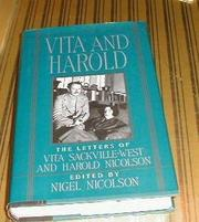 VITA AND HAROLD by Nigel Nicolson