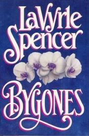 BYGONES by LaVyrle Spencer